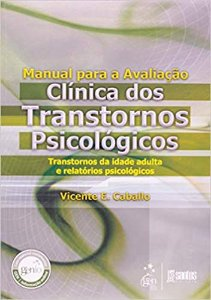 Manual Para Avaliação Clínica dos Transtornos Psicológicos - Adulto