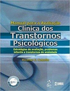 Manual Para Avaliação Clínica dos Transtornos Psicológicos - Infantil