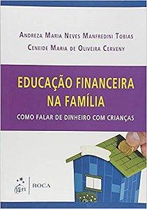 Educacao Financeira Na Familia - Como Falar de Dinheiro Com Criancas