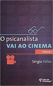 Psicanalista Vai Ao Cinema, o - Vol. 1 - Telles, Sergio 2 Ed 2008