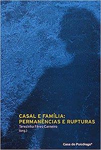Casal e Familia - Permanencias e Rupturas