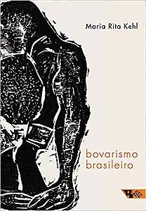 Bovarismo Brasileiro - Ensaios