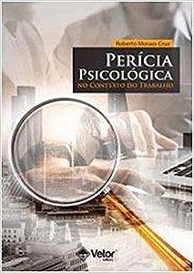 Pericia Psicologica No Contexto do Trabalho