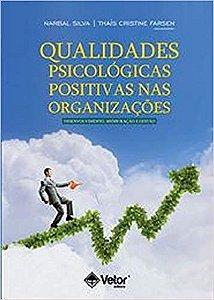 Qualidades Psicologicas Positivas Nas Organizacoes