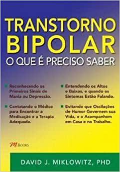 Transtorno Bipolar - o Que e Preciso Saber