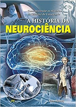 Historia da Neurociencia, A