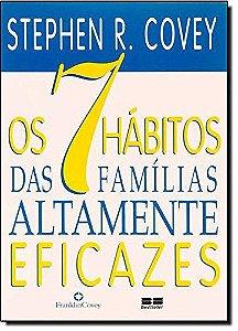 7 Habitos das Familias Altamente Eficazes