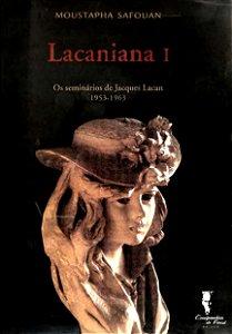 Lacaniana I - Os Seminários de Jacques Lacan