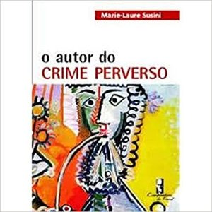 Autor do Crime Perverso, O