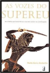 Freud - Vozes do Supereu, As - Na Clinica Psicanalitica - Gerez-ambertin 1 Ed 2009
