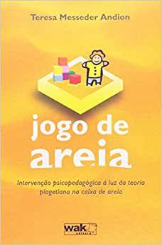 Jogo de Areia - Intervencao Psicopedagogica a Luz