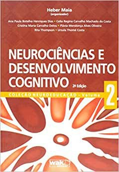 Neurociencias e Desenvolvimento Cognitivo - Vol 2