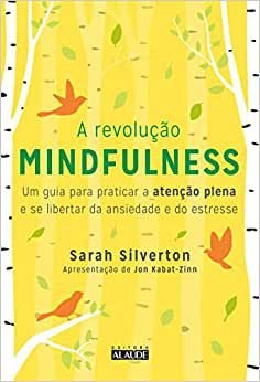 Revolucao Mindfulness, A