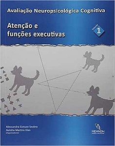 Avaliacao Neuropsicologica Cognitiva - Vol 01