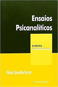 Ensaios Psicanalíticos - Col. clínica Psicanalítica