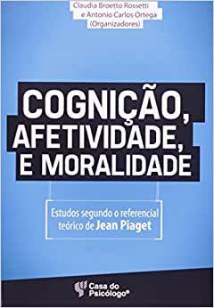 Cognicao, Afetividade e Moralidade