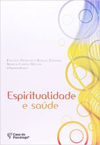Espiritualidade e Saude - Muller, Marisa