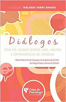 Dialogos Com Os Casais Sobre Uso, Abuso e Dependen Ped 302351