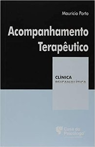 Acompanhamento Terapêutico - Coleção Clinica Psicanalítica