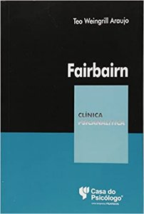Fairbairn - Col. Clínica Psicanalise