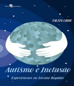 Autismo e Inclusao - Experiencias No Ensino Regular