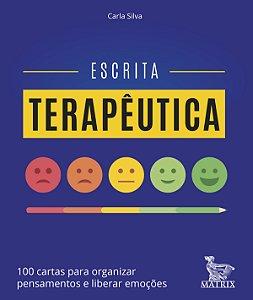 Escrita Terapeutica - 100 Cartas Para Organizar Pensamentos e Liberar Emocoes