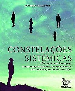 Constelacoes Sistemicas - 100 Cartas Com Frases Para Transformacao