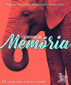 Exercícios de Memória - 50 Cartas Para Treinar a Mente