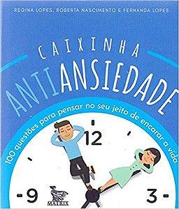 Caixinha Antiansiedade - 100 Questões para Pensar no seu Jeito de Encarar a Vida