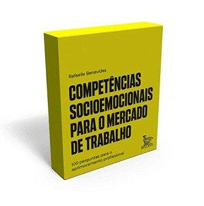 Competencias Socioemocionais Para o Mercado de Trabalho: 100 Perguntas Para