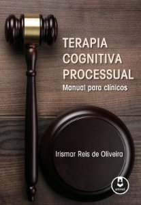 Terapia Cognitiva Processual - Manual Para Clinicos