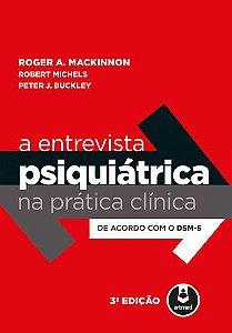 A Entrevista Psiquiatrica Na Pratica Clinica