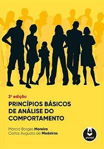 Princípios Básicos de Análise do Comportamento - 2 Ed.