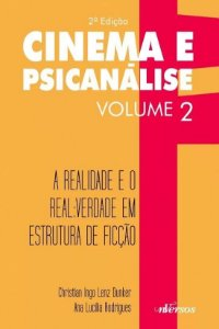 Cinema e Psicanalise Vol 2 - 2 Ed