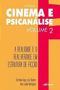Cinema e Psicanalise - Vol 2 - 2 Ed