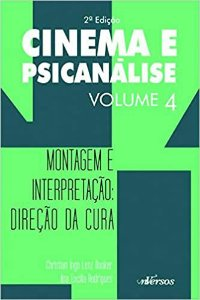 Cinema e Psicanalise Vol 4 - 2 Ed