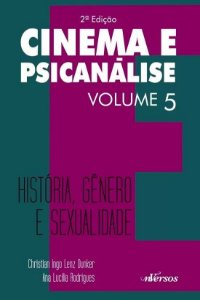 Cinema e Psicanalise Vol 5 - 2 Ed
