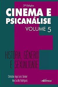 Cinema e Psicanalise Vol 5 - 2 Ed