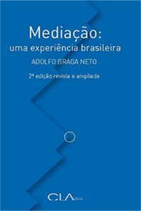 Mediacao: Uma Experiencia Brasileira - 2a Edicao