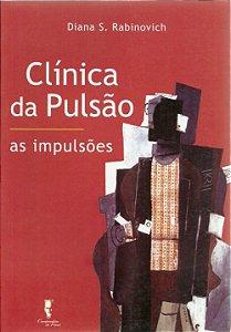 Clinica da Pulsão - As Impulsões