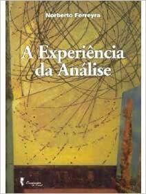 Experiencia da Analise, A