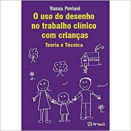 Uso do Desenho No Trabalho Clinico Com Criancas, O