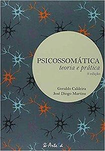 Psicossomática: Teoria e Pratica