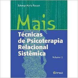 Mais Tecnicas de Psicoterapia Relacional Sistemica