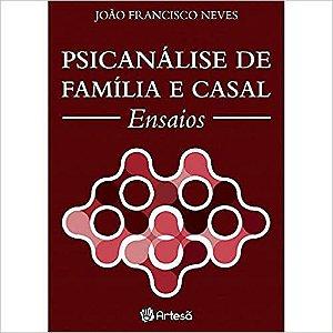 Artesa - Psicanalise de Familia e Casal 1 Ed 2016 Ped 302351