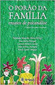 O Porao da Familia Ensaios de Psicanalise