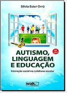 Autismo, Linguagem e Educacao