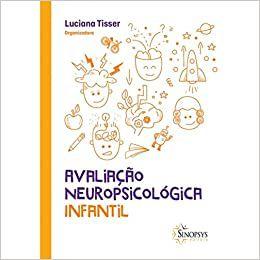 Avaliacao Neuropsicologica Infantil
