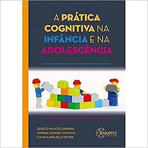 Pratica Cognitiva Na Infancia e Na Adolescencia, A