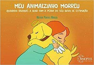 Meu Animalzinho Morreu - Ajudando Criancas a Lidar Com a Perda do Seu Bicho